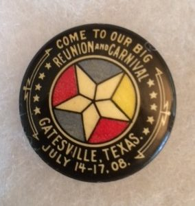 1908 Carnival Gatesville Texas Pinback