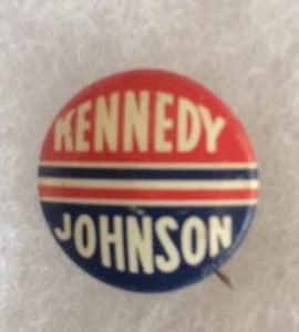 1960 Kennedy Johnson RWB Pinback