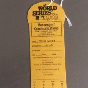 1985 World Series Press Pass - Messenger