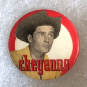 Cheyenne Western TV Star Pinback 1950s