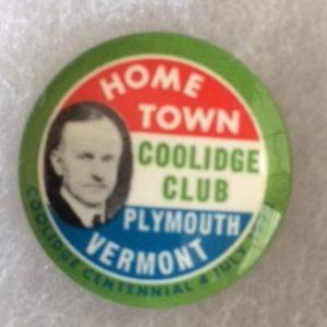 Coolidge Club Centennial Pinback 1972