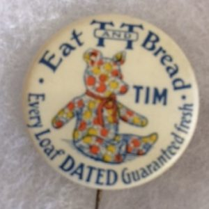 Eat T and T Bread Teddy Bear Pinback old