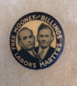 Free Mooney and Billings Labor pinback 1920s