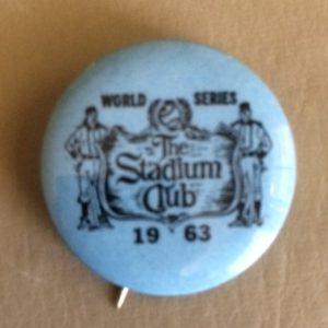 LA Dodgers Stadium Club 1963 World Series Pinback