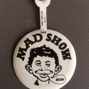 The Mad Show Alfred E Newman Pinback