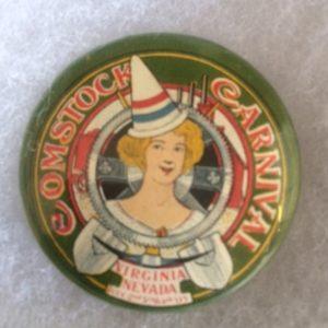 1905 Comstock Carnival Virginia City Nevada Pinback