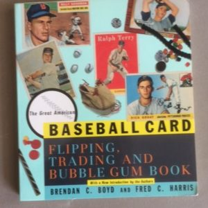 Baseball Card Flipping Trading and Bubble Gum Book 1991 photo front