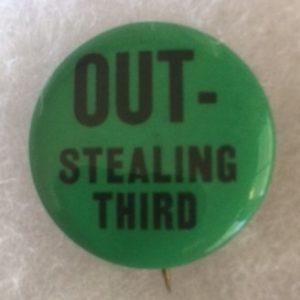 Anti FDR Out Stealing Third Pinback