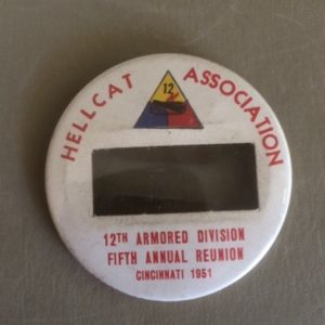 WWII Hellcat 12th Armored Division Reunion Pinback 1951