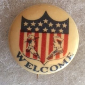 WWI Welcome to Soldiers and Sailors Pinback