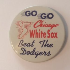1959 Chicago White Sox Beat the Dodgers WS Pinback