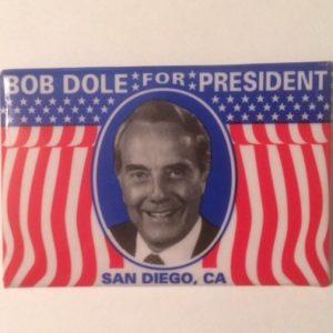 Bob Dole for President San Diego RNC Convention rectangular pinback