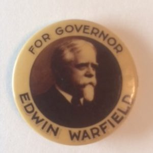 For Governor Edwin Warfield of Maryland Pinback